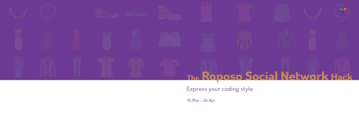 Book Online Tickets for The Roposo Social Network Hack copy, Bengaluru. Roposo is India's leading fashion social network that helps women discover their unique style through trend stories and videos, reviews, and DIYs. Users can share style inspirations, follow other users whose style they like, make lists of stori