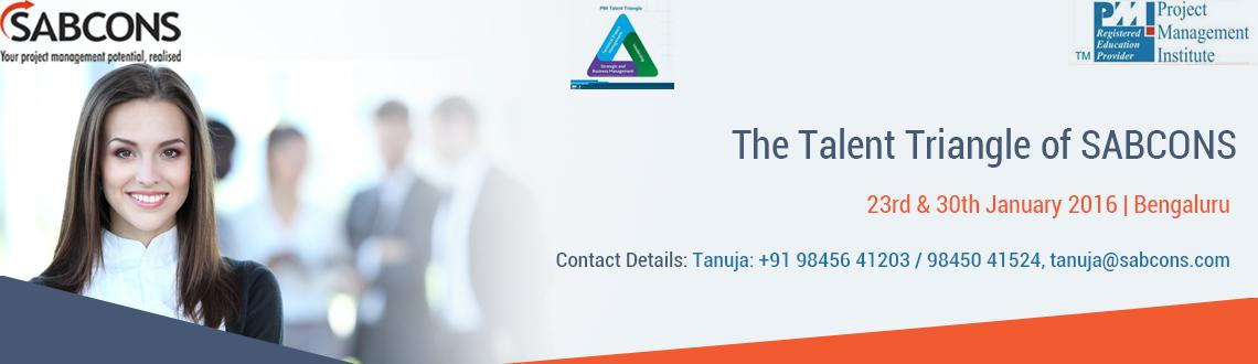 Book Online Tickets for The Talent Triangle - Lost in Translatio, Bengaluru. The Talent Triangle What are the skills required of a highly effective Manager? Yes, you got it right! Gone are the days when technical skills were enough! Companies are seeking added skills in Leadership and Business Intelligence — c