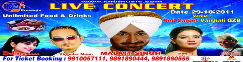Book Online Tickets for LIVE CONCERT  With MALKIT SINGH , Ghaziabad. VENUE: Red Carpet Vaishali Ghaziabad (UP) 