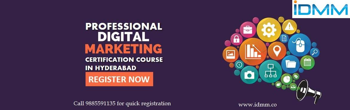 "Book Online Tickets for Digital Marketing Certification by IDMM, Hyderabad.  Digital Marketing Certification by IDMM (Institute for Digital & Mobile Marketing) Institute for Digital & Mobile Marketing (IDMM)  offers ""Certification in Digital Marketing with Internship/Project Assistance"" for Freshers"