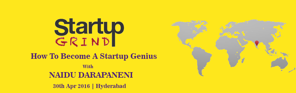 Book Online Tickets for STARTUP GRIND HOSTS NAIDU DARAPANENI (ME, Hyderabad. Chennapanaidu Darapaneni, a serial entrepreneur and the Founder and CEO of MeraEvents.com, the online event listing, promotions and ticketing portal that revolutionized the event industry by effectively bridging the gap between the event organizers a