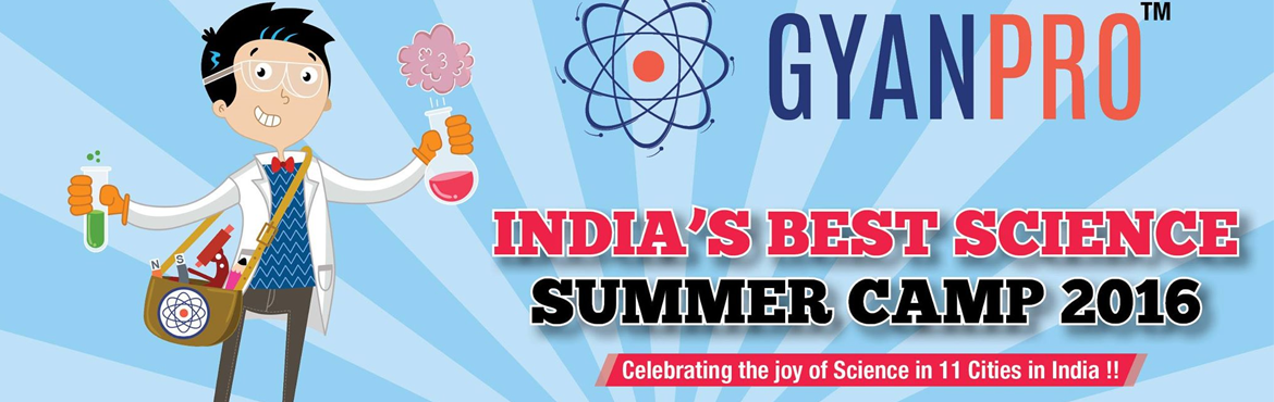 "Book Online Tickets for GYANPRO S SCIENCE SUMMER CAMP FOR TODDLE, Bengaluru. Science for toddlers:   Check out the cool experiments and discover a fun way to escape the heat.   Change yourself into a 2 week scientist and explore the ""imagine that"" summer camp designed specifically to help you ask the How"