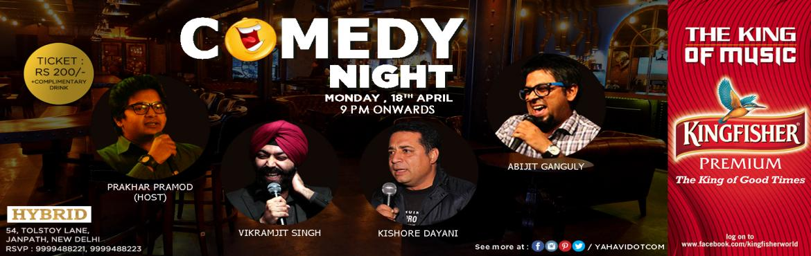 Book Online Tickets for Stand-Up Comedy at Hybrid, New Delhi, NewDelhi. Bump into Hybrid and witness stand-up comedy show for 1hr 30 Min.When you reach home after a full day\'s work at the Office, wouldn\'t you like to have a few laughs with:#AbijitGanguly, A Bengali#VikramjitSingh, A Sardar#KishoreDayani, A