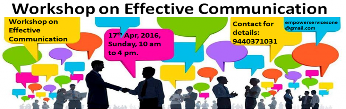 Book Online Tickets for Workshop on Effective Communication, Hyderabad. The quality of our relationships and performance depends on the quality of our communication...   One Day Workshop on Effective Communication  for corporate, individuals, professionals, budding leaders and managers, housewives, students, et