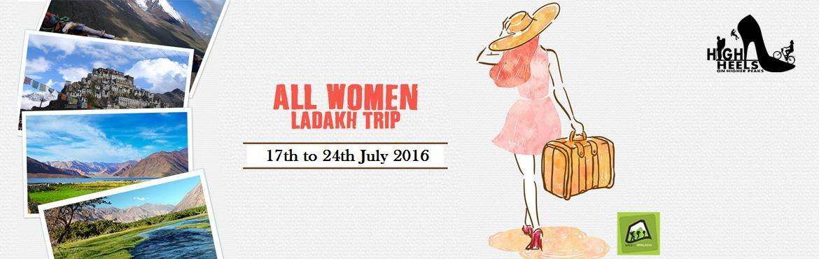 All Women Ladakh Trip
