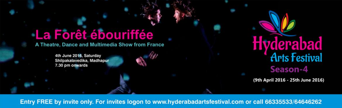 Book Online Tickets for HAF - La Foret Ebouriffee, Hyderabad. La Foret Ebouriffee - 04th June 2016 French artists performing Dance and Theatre with Multimedia In Association with Alliance Française of Hyderabad  Venue: Shilpakalavedika This is choreographer brothers Christian & François B