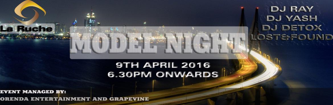Book Online Tickets for MODEL NIGHTS, Mumbai. Grapevine and Orenda Entertainment Presents:\