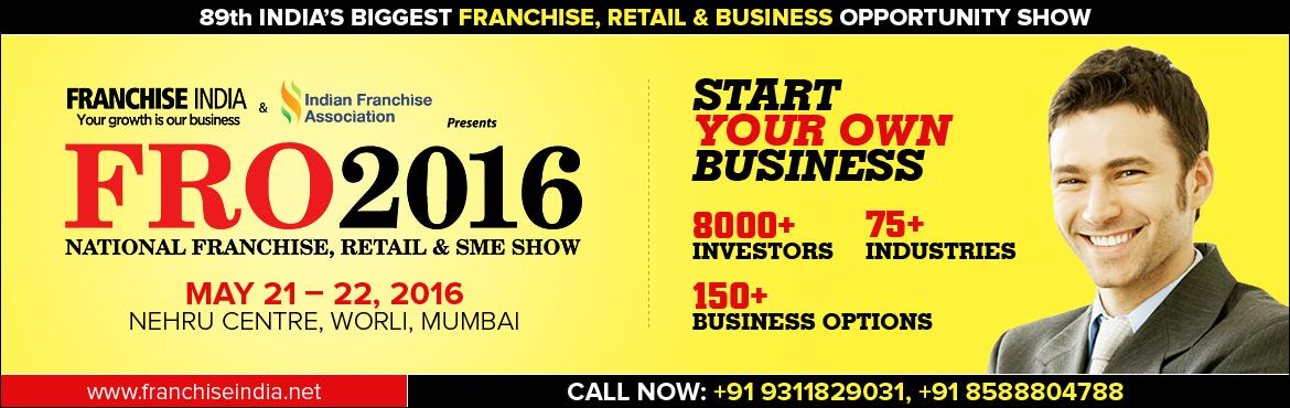 Book Online Tickets for FRO 2016 Mumbai, Mumbai. About FRO 2016, Mumbai after proving its worth through 88 Successful demonstrations in the major cities, Nationally & Internationally,Franchise India spreads its wings to mumbai again,the city of enomorous buisness potential with its biggest Fran