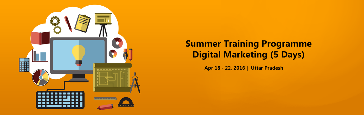 Summer Training Programme - Digital Marketing (5 Days)