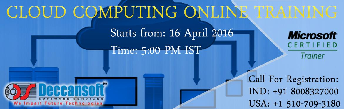 Book Online Tickets for Cloud Computing Online Training , Secunderab. Deccansoft Software Services has been into the Technology training business for last 19 years and most of you have been trained by us. You have trusted our brand and helped us to grow to what it is today.  We very proudly introduce Cloud Comput