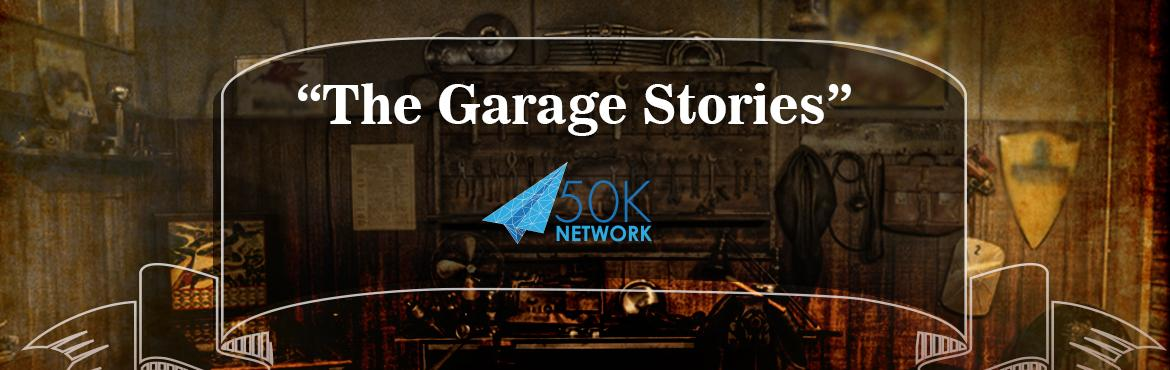 Book Online Tickets for The Garage Stories -Hyderabad, Hyderabad. Big or small, we all start somewhere.Apple, Google, and HP had their first office in a garage. Disney\'s first studio opened in a garage.Closer home, companies like RedBus, Flipkart, Urban Ladder too began in small spaces. Such unimaginable spaces we
