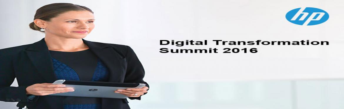 Book Online Tickets for Digital Transformation Summit 2016, Kanpur. Embracing Digital Transformation, HP strives to transform traditional MSME's to digitally empowered MSME's by partnering with ET Now for the Leaders of Tomorrow Summit 2016.  The Delhi, Mumbai & Kochi chapters of Leader