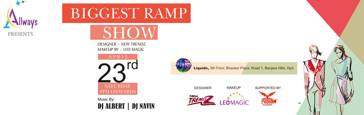 Book Online Tickets for ALLWAYS EVENTS BIGGEST RAMP SHOW WITH BO, Hyderabad. Saturday party with your friends AND LOVED ONES at your favourite place Liquids with DJ ALBERT AND DJ NAVIN. The day calls for celebrations and enjoyment in the company of closed pals and chums!! The best way to celebrate Saturday would be to spend t