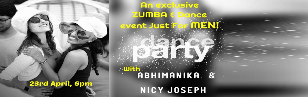 Book Online Tickets for Exclusive Zumba and Dance Party just for, Hyderabad. Click here to watch the promo!!     Here we are again! with an amazing event just for men. Cannot dance? No Problem!! Join in as we set the party on fire with Energetic dance moves and challenging activities carefully altered for strong men