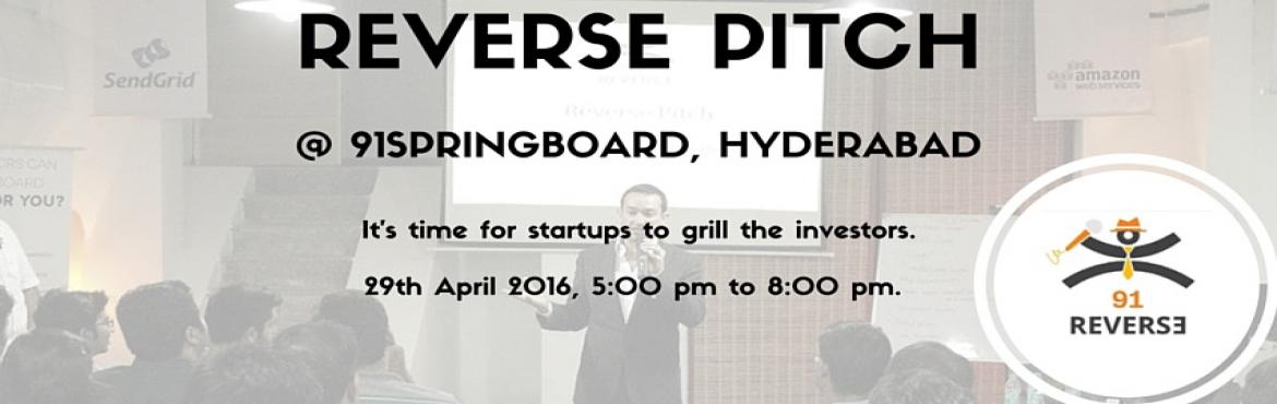 Book Online Tickets for Reverse Pitch @ 91springboard, Hyderabad, Hyderabad. The idea is to flip the and have investors pitch to startups. Investors will be sharing their operational experience, sector focus, investment thesis, portfolio, etc. with the entrepreneurs. Register Here- http://goo.gl/GWRmC8