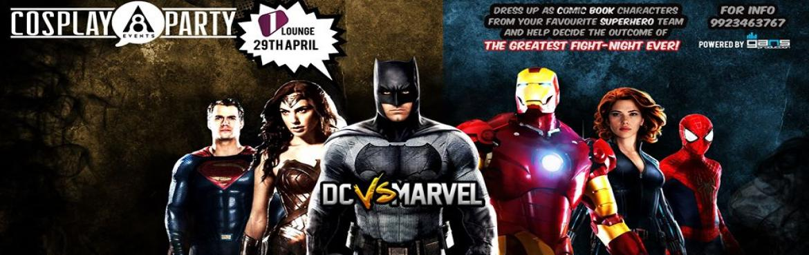 Book Online Tickets for COSPLAY PARTY ( DC vs MARVEL ) - PUNE, Pune. Comic Fans Are You Ready or Are you Ready !!!Come in huge numbers supporting your side ( Extra points for costumes ) or you can simply wear your Super Hero T-shirt cause like we said Only 1 Side will Win and YOU will decide the outcome ( Competition