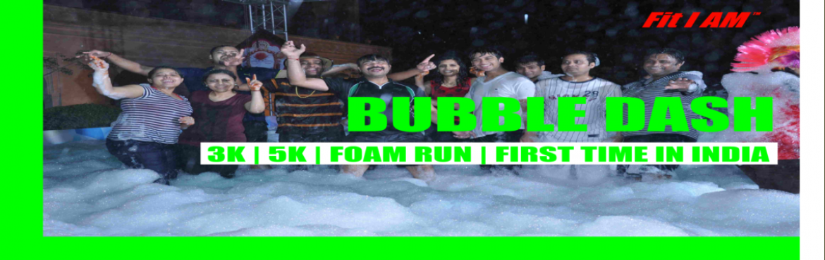 Book Online Tickets for Bubble Dash Foam Run 2016, Bengaluru. Bubble Dash 2016  3K | 5K | Foam Run | First Time in India  5th June | 3:30PM - 7:30PM    Bubble Dash is a fun filled experience exposing runners to foam & bubbles over the course. Participants will run through Foam stations at eve