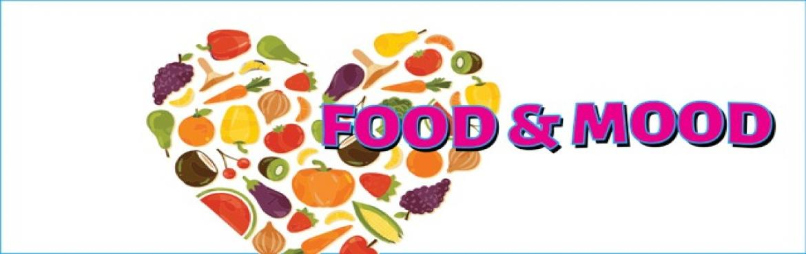 Book Online Tickets for FOOD and MOOD Workshop by Neela Gohil, NewDelhi. Are you an emotional eater? Do cravings affect your food and weight?   Food is vital to living and how we nourish and nurture our mind, body and soul.  The relationship we have with food affects our moods and is a direct reflection of the r