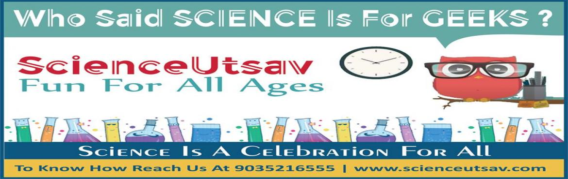 Book Online Tickets for Science Utsav The inventors Camp Summer , Bengaluru. ScienceUtsav has come up with a fabulous summer camp that concentrates on the overall development of the child. Creativity - Arts, Logic - Maths and puzzles, Reasoning - Science. Our highly interactive programs such as hands-on activities, science ex