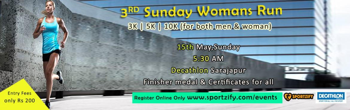 An event dedicated to women and a try to build up a community of women runners. Presenting women run 2016 on 15th May,Sunday at decathlon sarjapur