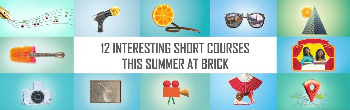 Book Online Tickets for Brick Summer School 2016, Pune.   If you are looking to spend your summers in a more constructive way and learn something that you can add to your resume or simply improve your repertoire of knowledge, then the Brick Summer School by the SMEF\'s Brick Group of Institutes could