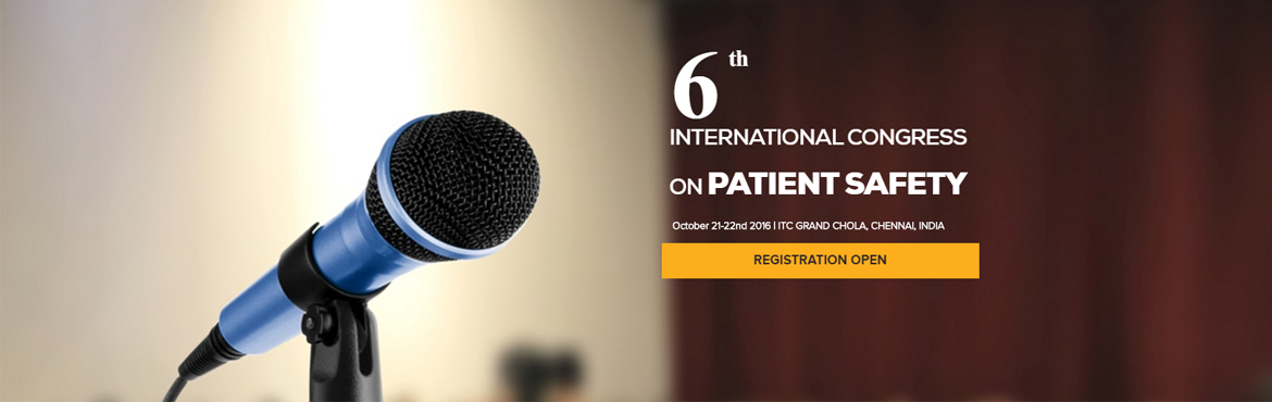 6th International Congress on Patient Safety