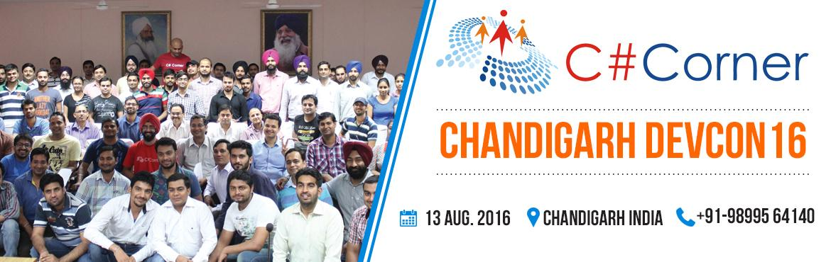 Book Online Tickets for Chandigarh DevCon16, Chandigarh. The C# Corner Chandigarh Developer Conference is a one-day event where developers, technologists, authors, and members meet, demonstrate, plan, and hang out. For bulk or corporate booking please contact us: manish@c-sharpcorner.com or +9198