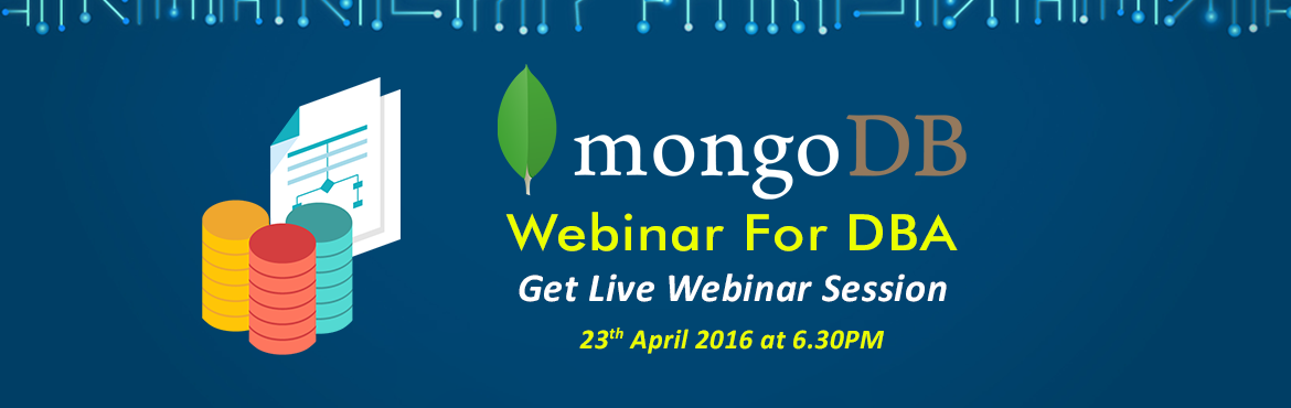 Book Online Tickets for  MongoDB Webinar For MongoDB DBA, Gurugram. MongoDB Webinar For MongoDB DBANew Webinar Series: Become a MongoDB DBAMongoDB : The leading non-relational database, a catalyst of the Big Data movement An EasyLearning.guru WebinarBook Your Seat Now- http://goo.gl/jRqsYQFeatures: Online Weninar Ses