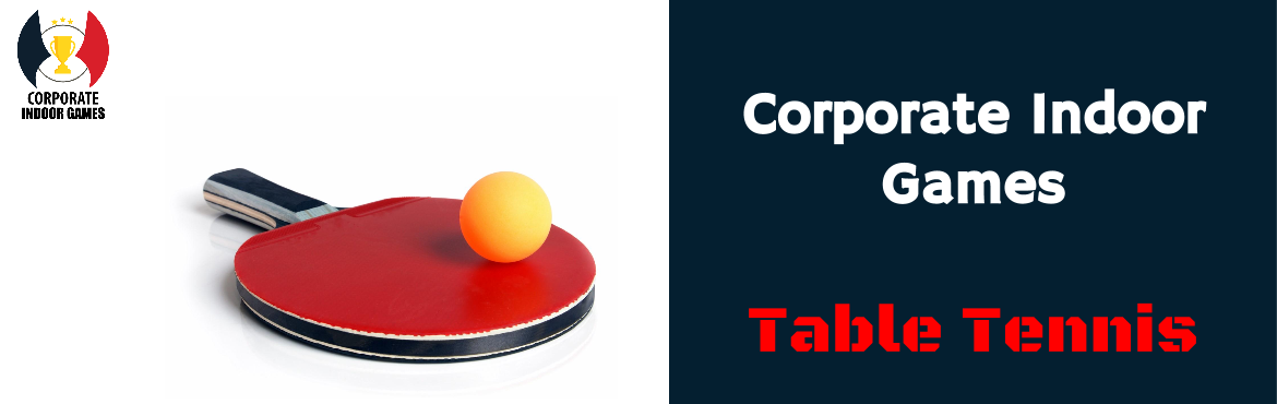 Corporate Indoor Games - Table Tennis
