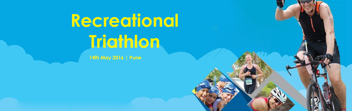 Book Online Tickets for Recreational Triathlon, Pune. Event Details Reporting Time: will be 5 am Sharp in the Morning on 14th of May 2016. Reporting Venue:  Reporting will be near Village Mhakoshi, ahead of Village natambi andAmbavade. The route planner will be provided shortly. Swimming  The Swim