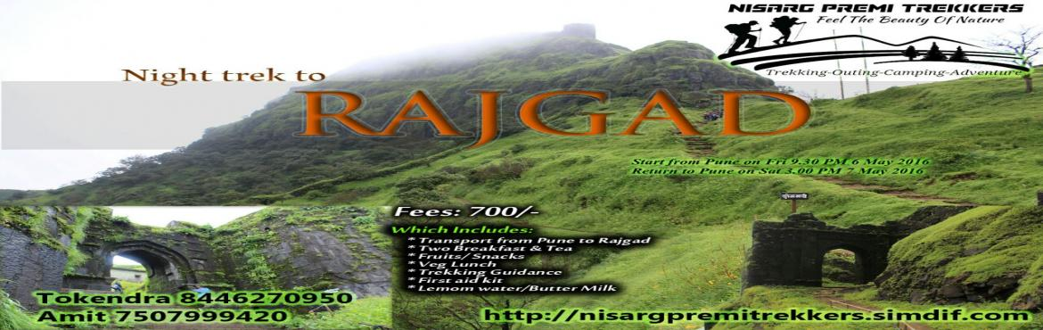 Book Online Tickets for Adventurous NIGHT Trek to Rajgad with NI, Pune.                                          &nbs