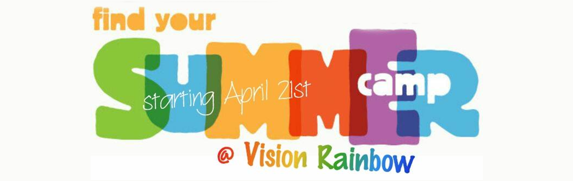 Summer 2016 at vision rainbow