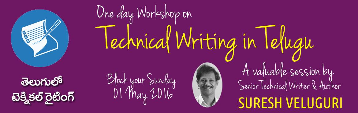 Book Online Tickets for Technical Writing in Telugu - One day wo, Hyderabad. VMRG International is one of the leading Technical Writing training Institutions in India. Launched at 2001 VMRG trained more than 450 people for the mainstream Technical Writing and associated jobs.  Since Content Localization is becoming a ver
