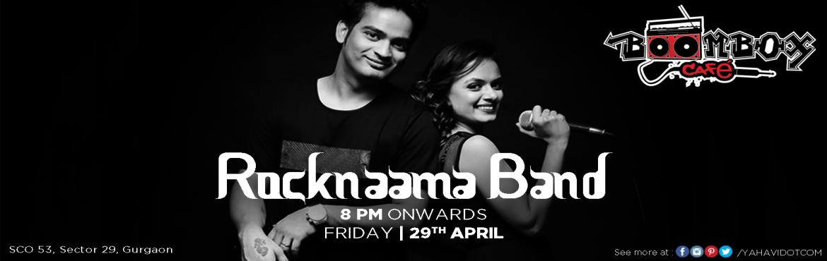 Book Online Tickets for Sufi Night at Boombox Cafe, Gurugram. Its going to be epic! Rocknama one of the greatest fusion band will be inBoombox Cafe Gurgaon to set the stage on fire and rule your hearts.