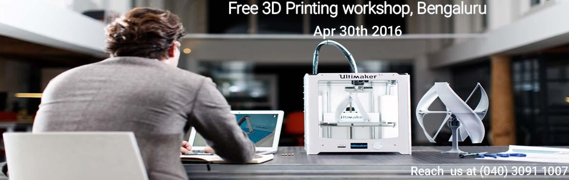 Free 3D Printing Workshop, Bengaluru