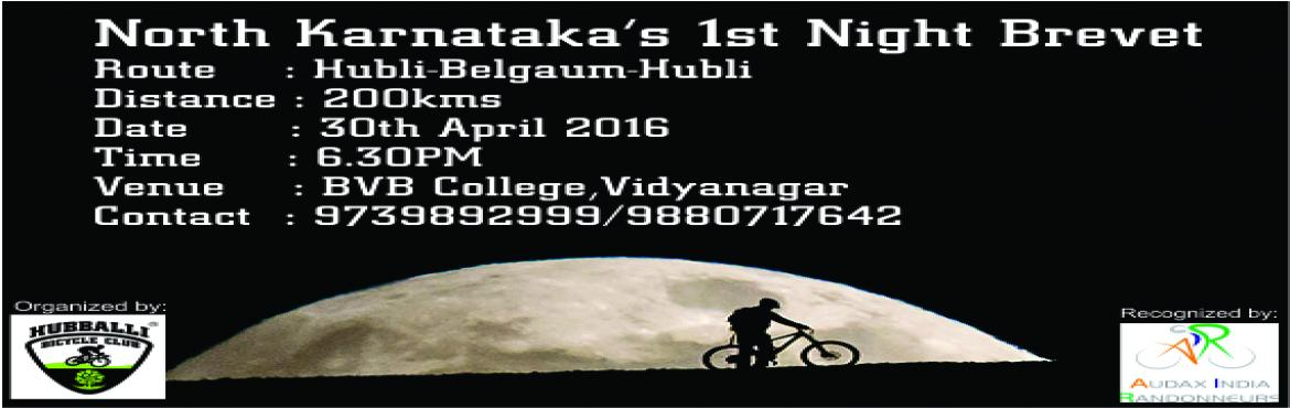 Night 200KM Brevet Hubli