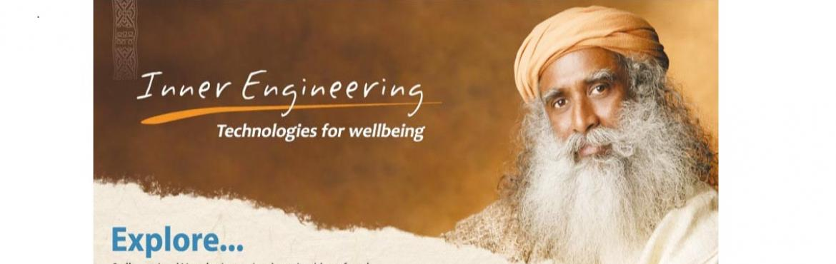 Book Online Tickets for Inner Engineering (Bhayander 25 MAY - 31, Mumbai.                                                                                Inner Engineering is offered as an intensive program for personal growth. The program and its environment establish the possibility to explore the higher dimensions of lif