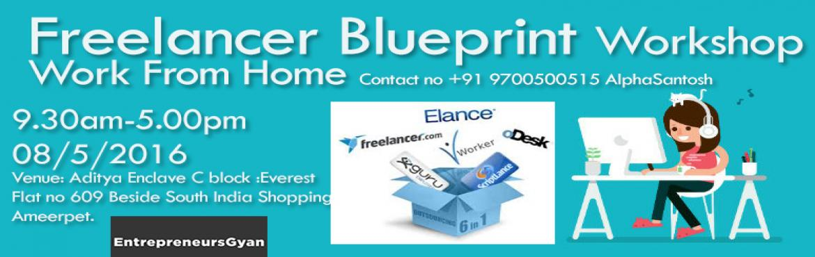 Book Online Tickets for Freelancer Blueprint Workshop, Hyderabad. Course Details Module 1:  History about  Freelance & Elance how to use it to your advantages Practically exercise on Goal Setting Identifying your Core Reason converting them into fuel for moving forward   Module 2:  Identifying your &n