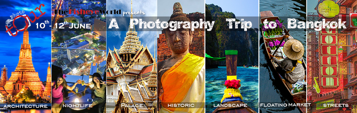 Book Online Tickets for Photography trip to Bangkok, Mumbai. Major Attractions:-    Chatuchak Market Wat Arun tempel   Patpong    wat pho  grand palace roof top bar  kanchanaburi  Damnoen Saduak floating market Tiger Temple Ayutthaya     FAQs   Do I need prior training o