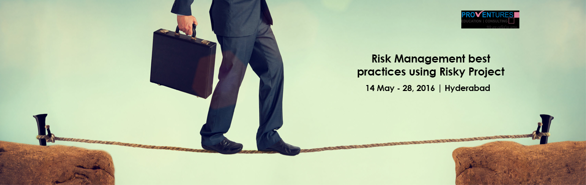 Risk Management best practices using Risky Project 6 from Proventures| 14th, 21st, 28th May 2016