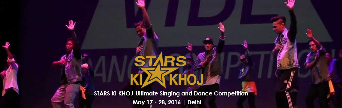 Book Online Tickets for STARS KI KHOJ-Ultimate Singing and Dance, NewDelhi. STARS KI KHOJ  TANSEN SANGEET MAHAVIDYALAYA is organizing THE ULTIMATE SINGING & DANCE COMPETITION STARS KI KHOJ, in 2 Disciplines DANCE (Solo) and SINGING (Solo) in 2 Age Groups: 15 yrs. and below and above 15 yrs. open to Everyone (