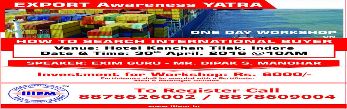 One Day Workshop - How to Search Buyer for Export at 6000 INR