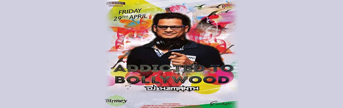 Book Online Tickets for Addicted to Bollywood, Bengaluru. This Friday \