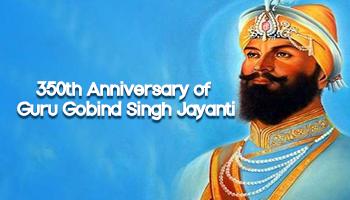 350th Anniversary of Guru Gobind Singh Jayanti