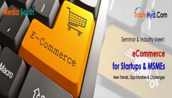 eCommerce for Startups and MSMEs: New Trends, Opportunities and Challenges