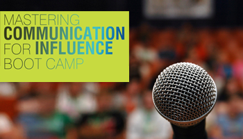 Mastering Communication For Influence- 3 Day Boot Camp