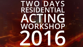 Two Day Residential Acting Workshop 2016