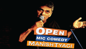 Open Mic Comedy by Manish Tyagi A StarClinch Artist