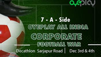 OyePlay All India Corporate Football WAR