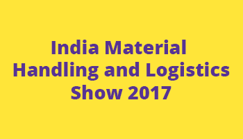 India Material Handling and Logistics Show 2017